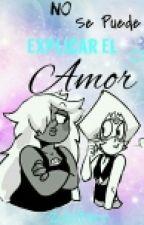 No Se Puede Explicar el Amor♡ by ComeGalletas_Kawaii