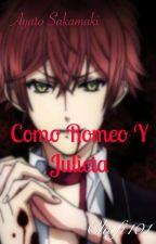 Como Romeo y Julieta [Ayato Sakamaki] by chofi101