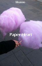 PAPER HEART →O;Sehun by Meuxoxo
