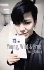 Young, Wild & Free ➳ c. junhong by Nct_Galaxy