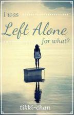 Left Alone by tikki-chan