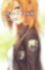 Kirito X Reader Lemon by Levisanforevers123