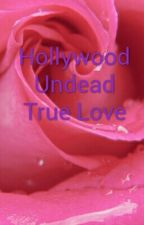 Hollywood Undead True Love by alexis30804