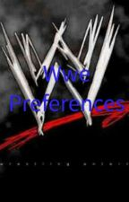 Wwe Preferences by barcelonafan_234