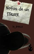 Notas de un Stalker by In_Bonilla