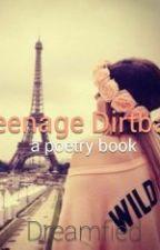 Teenage Dirtbag (Poetry Book) by Dreamofied