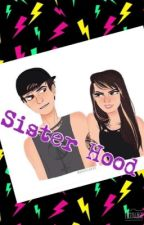 [Afsluttet] Sister Hood by Miss_AllAmerican