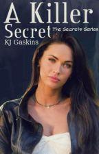 A Killer Secret by KJHarting