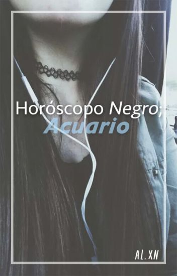 Horóscopo NEGRO: Acuario. ♒︎