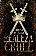Realeza Cruel  by Annelisa25