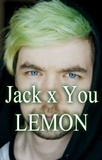 Jacksepticeye the teaser x Reader - LEMON! by XxRAKENxX