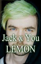 Jacksepticeye the teaser x Reader - LEMON! by XxRAKENxX