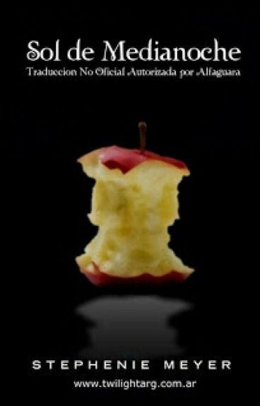 Sol De Medianoche- Saga Crepusculo-Narrada de Edward Cullen-Stephenie Meyer