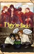 They're Back! by the_fandom_bookworm