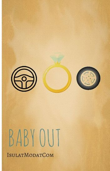 BABY OUT!! ~COMPLETED~