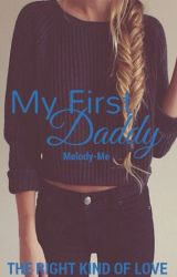 My First Daddy by theuglytruth15