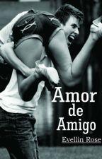 Amor de amigo by EvellinRose