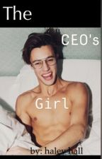 The CEO's Girl. (Under MAJOR Editing.) by taxxie