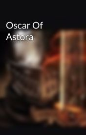 Oscar Of Astora by oscarofastora1