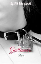 The Gentlemen's Pet. by pjak0226