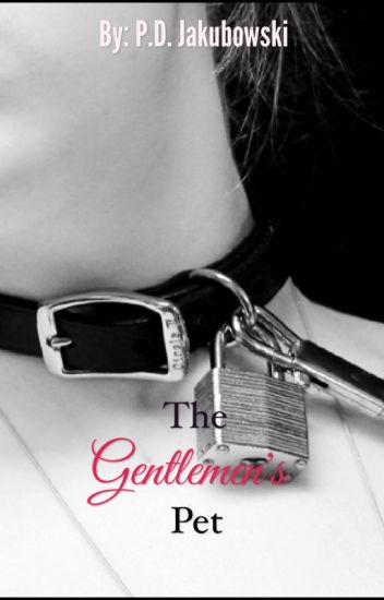 The Gentlemen's Pet.