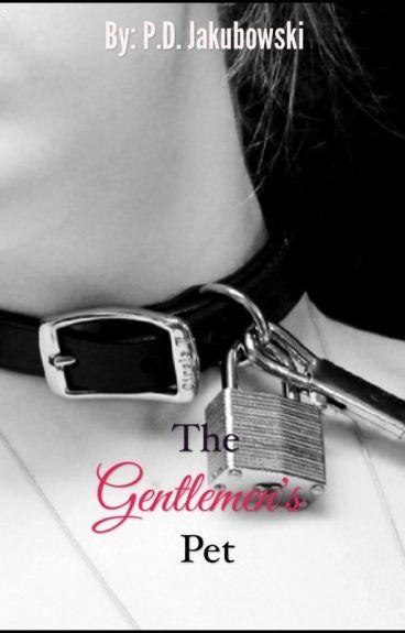 The Gentlemen's Pet.