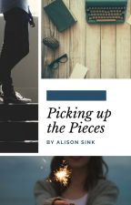 Picking up the Pieces by AlisonSink