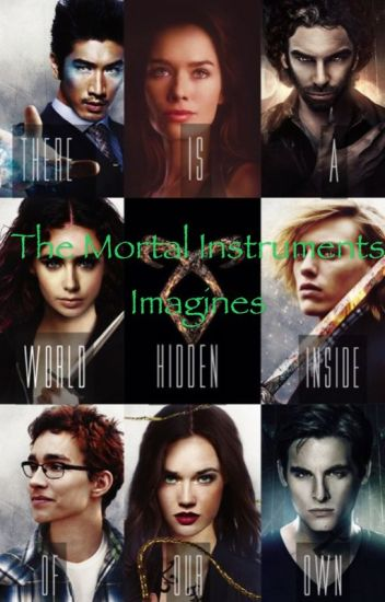 The Mortal Instruments Preferences/Imagines