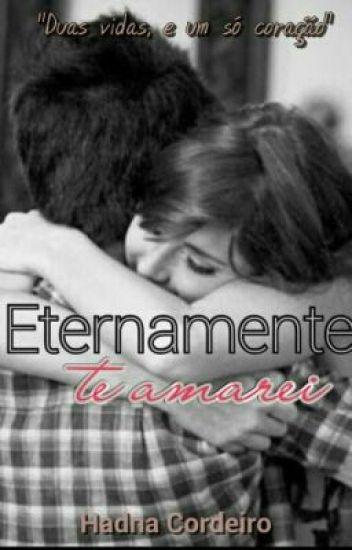 Eternamente te amarei ❤