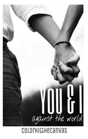 You & I : Against The World (old title is Habibi)