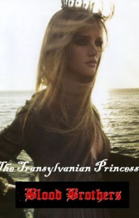 The Transylvanian Princess [Blood Brothers] by ima_tygrrr
