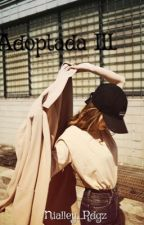 Adoptada III: La lucha. by Nialley_Rdgz