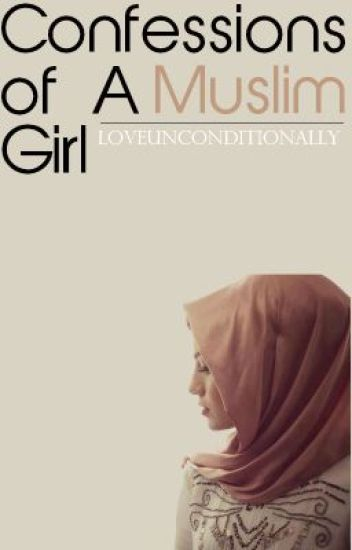 Confessions of a Muslim Girl