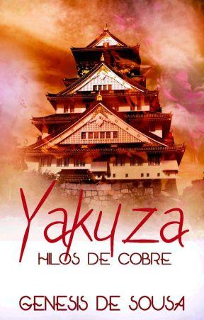 Yakuza: Hilos de cobre (EDITANDO) by GenesisDeSousa