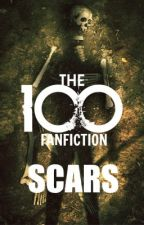 """Scars (A Fanfiction for """"The 100"""") by _thewritersdiary_"""