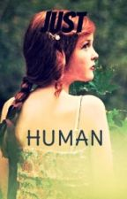Just Human by EmmaLynnRose