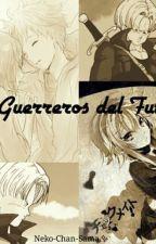 Los Guerreros Del Futuro (Trunks Y Tú)  by The-Fucking-Killjoy