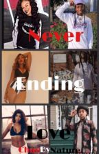 Never Ending Love (You Need Me Trilogy) by ChaeByNature
