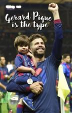 Gerard Piqué is the type by foreverpique