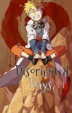 Disoriented days (Naruto X reader) by _solitude_