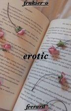 erotic ||| frerard by frnkier-o