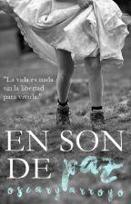 EN SON DE PAZ © by OscaryArroyo
