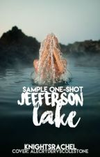 Jefferson Lake Sample One-Shot by knightsrachel