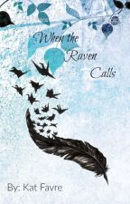 When the Raven Calls by Earthstone