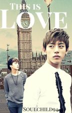 This Is Love [DaeJae] by Soulchild94
