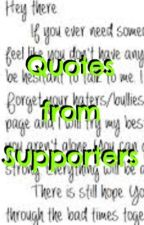 Quotes from Supporters by Stand_Up_Speak_Out