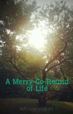 A Merry-Go-Round of Life by lefrozenyogurt