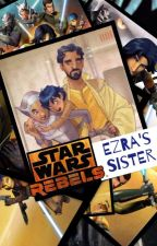 Star Wars Rebels: Ezra's Sister by x-mengirl000