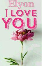 I LOVE YOU (asa butterfield y tu) by Elyon_PR