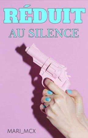 Réduit au silence by mari_MCX